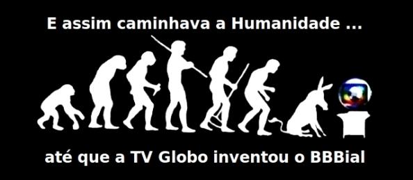Fonte da Imagem: http://literaturaclandestina.blogspot.com.br/2011/02/bbb-voce-pode-ate-nao-assistir-mas-sabe.html