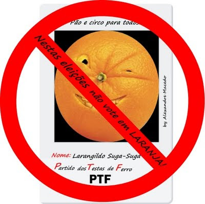 Fonte da imagem: http://saomateusdomaranhao.blogspot.com.br/2011/08/nestas-eleicoes-nao-vote-em-laranja.html